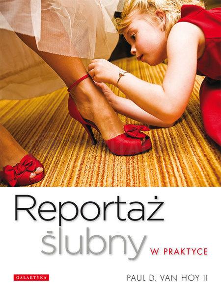 Książka Reportaż ślubny w praktyce